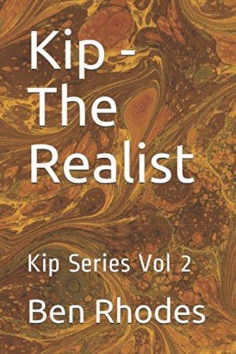 Kip - The Realist: Kip Series Vol 2