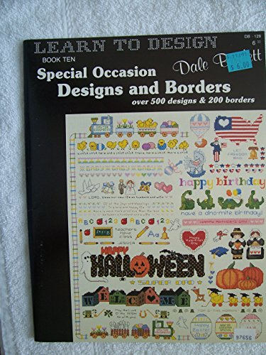 Learn To Design (Special Occasion Designs And Borders(over 500 Designs & 200 Borders), Book Ten)