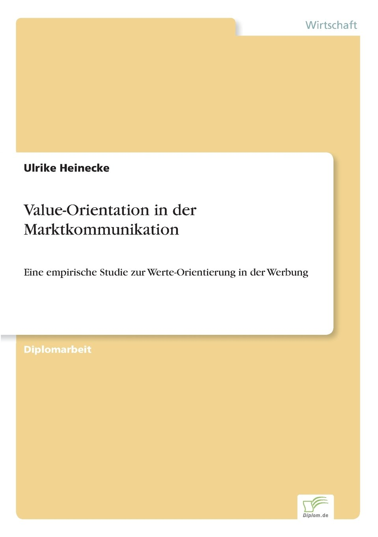 Download Value-Orientation in der Marktkommunikation: Eine empirische Studie zur Werte-Orientierung in der Werbung (German Edition) PDF