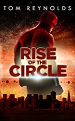 Rise of The Circle (The Meta Superhero Novel Series: Book #3)