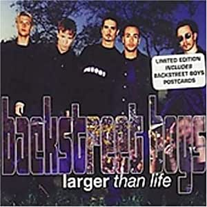 Backstreet Boys - Larger Than Life / If You - Amazon.com Music