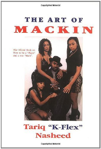 The Art of Mackin' by Tariq Nasheed (2000-09-01)