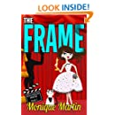 The Frame (A Hollywood Heroes Mystery)
