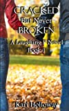 Cracked But Never Broken (Laughing P) (Volume 1)