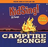 KidSing! Campfire Songs! 33 All-Time Best Camp Songs