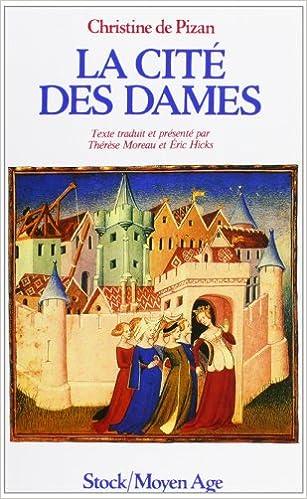 Le Livre De La Cite Des Dames Moyen Age French Edition
