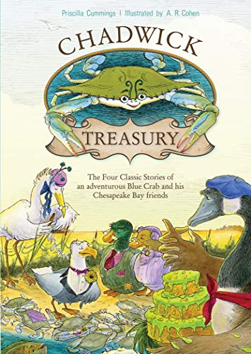 A Chadwick Treasury: The Four Classic Stories of an Adventurous Blue Crab and His Chesapeake Bay Friends (Blue Chesapeake Crabs)