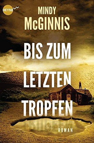 Mindy McGinnis - Bis zum letzten Tropfen