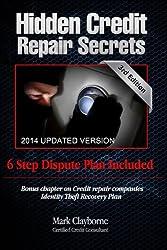 Hidden Credit Repair Secrets: Step-by-Step 6 Letter Dispute Plan Included