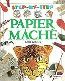 Papier Mache (Step-by-Step)
