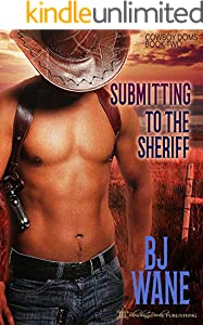 Submitting to the Sheriff (Cowboy Doms Book 2)