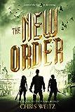 """The New Order (The Young World)"" av Chris Weitz"