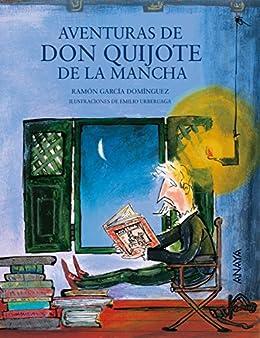 Aventuras de Don Quijote de la Mancha (Literatura Infantil (6-11 Años)