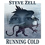 Running Cold: The Griffon Master Book 3 | Steve Zell