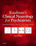 SPEC - Kaufman's Clinical Neurology for Psychiatrists (Major Problems in Neurology)