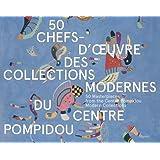 50 chefs-d'oeuvre des collections modernes du Centre Pompidou