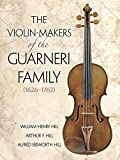 img - for The Violin-Makers of the Guarneri Family (1626-1762) (Dover Books on Music) book / textbook / text book