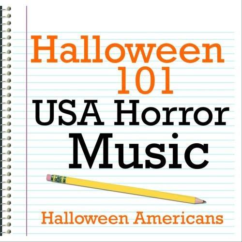 Halloween 101 - USA Horror Music -