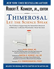 Thimerosal: Let the Science Speak: The Evidence Supporting the Immediate Removal of Mercury?a Known Neurotoxin?from Vaccines