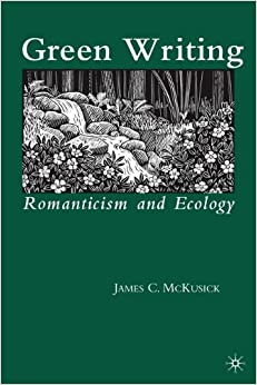 Book Green Writing: Romanticism and Ecology