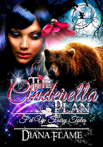 Download for free The Cinderella Plan: F'd Up Fairy Tales