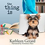 The Thing Is | Kathleen Gerard