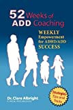 52 Weeks of Add Coaching, Clare Albright, 0984795235