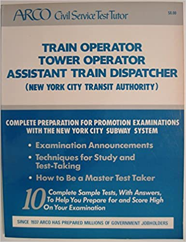 Arco train operator tower operator assistant train dispatcher arco train operator tower operator assistant train dispatcher arco civil service test tutor 1st edition fandeluxe Image collections