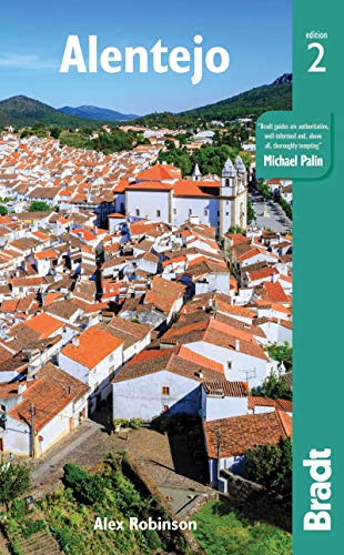 Alentejo (Bradt Travel Guide) by Alex Robinson