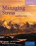 img - for Managing Stress: Principles and Strategies for Health and Well-Being 8th Edition book / textbook / text book
