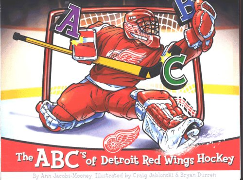 The ABC's of Detroit Red Wings Hockey