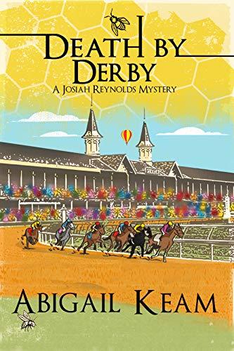 (Death By Derby : A Josiah Reynolds Mystery 8)
