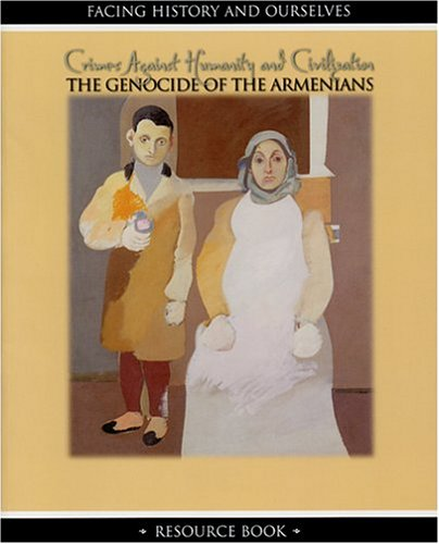 Crimes Against Humanity and Civilization: The Genocide of the Armenians pdf
