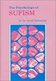 The Psychology of Sufism (Del Wa Nafs)