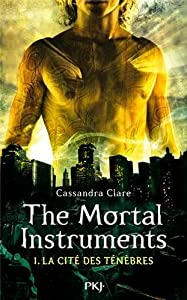 "Afficher ""The Mortal Instruments n° 1 La Coupe Mortelle"""