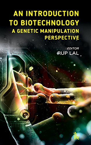 (An Introduction to Biotechnology: A Genetic Manipulation Perspective )