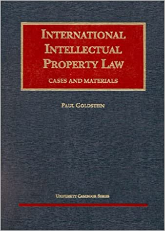 International Intellectual Property Law Cases and Materials