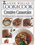 Creative Casseroles, Anne Willan, 156458299X