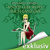Untot lebt sich's auch ganz gut! (Betsy Taylor 4) | Mary Janice Davidson