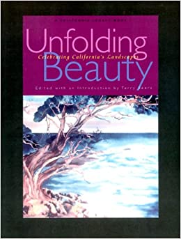 Unfolding Beauty: Celebrating California's Landscapes (California Legacy Book)