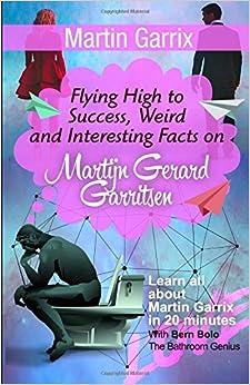 Book Martin Garrix: Flying High to Success, Weird and Interesting Facts onMartijn Gerard Garritsen!