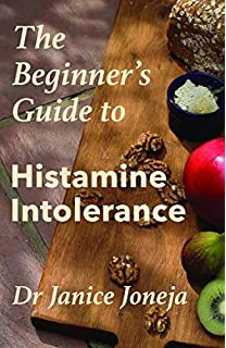 Is food making you sick the strictly low histamine diet james l the beginners guide to histamine intolerance forumfinder Gallery