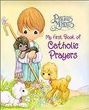 My First Book of Catholic Prayers, Regina Press Staff, 0882717537