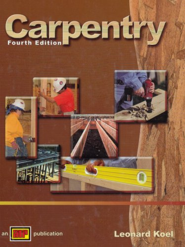 Carpentry,4th Edition by American Educational Products
