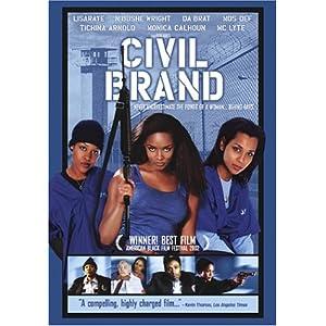 Civil Brand (2004)