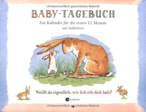 weisst-du-eigentlich-baby-tagebuch-wie-lieb-ich-dich-hab-ein-kalender-fr-die-ersten-12-monate