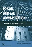 img - for Prison and Jail Administration: Practice and Theory book / textbook / text book