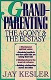 Grandparenting, Jay Kesler, 0892836911