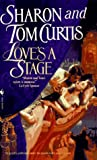Love's a Stage, Sharon Curtis and Tom Curtis, 0553568116