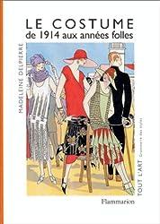 Le costume : de 1914 aux années folles